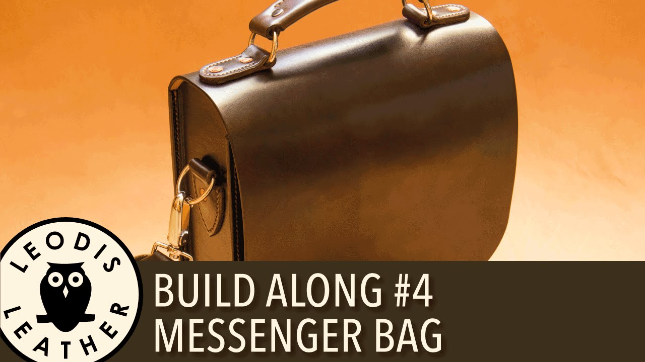 Leather Build Along  4  Messenger Bag - YouTube fc5f57be954fc