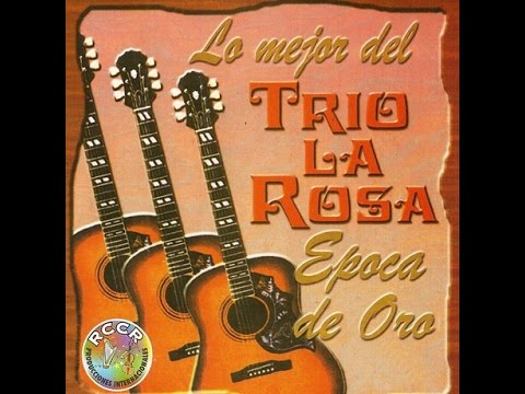 Trio La Rosa   Arrunchaditos   Colección Lujomar
