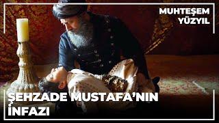 Şehzade Mustafa'nın İnfazı - Muhteşem Yüzyıl 123.Bölüm