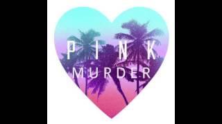 Pink Murder Set Her Free.mp3
