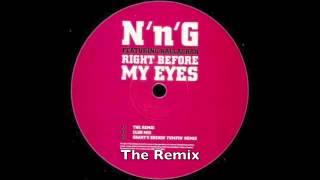 UKG Old Skool N n G - Right Before My Eyes - The Remix