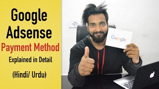 Google Adsense Payment Method Explain in Detail | Every Youtuber and Blogger Must Watch