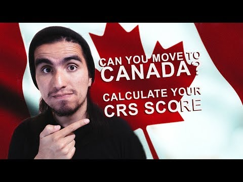 Determine Your CRS Score With The CRS Score Calculator For Your Express Entry Profile!