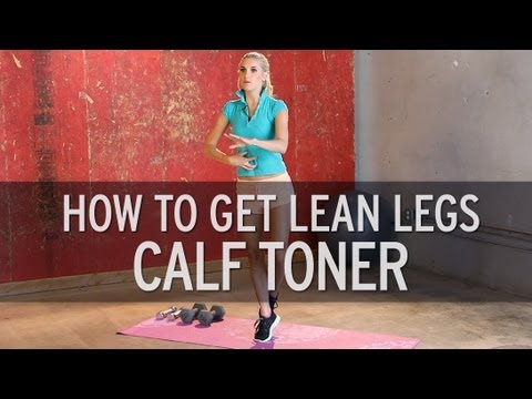 7 Exercises for Your Strongest Calves Ever