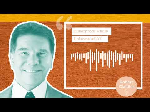 The Science Of Getting What You Want - Dr. Robert Cialdini #507 ...