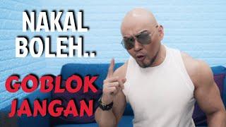NAKAL BOLEH, TAPI G0BL0K JANGAN!! (Sekolah Tidak Guna lagi)