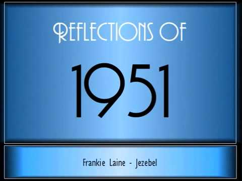 Reflections Of 1951 ♫ ♫ 65 Songs