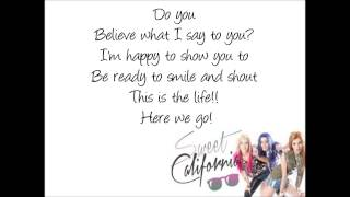 This is the life sweet california lyrics