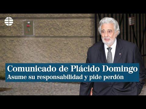 Plácido Domingo asume su 'responsabilidad' y pide perdón ante las acusaciones de acoso sexual