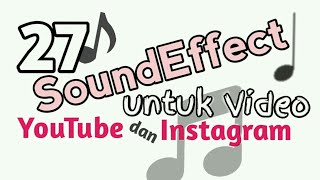 27 Soundeffect Populer untuk Video Youtube dan Instagram