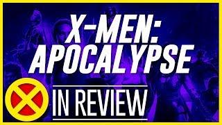 X-Men: Apocalypse - Every X-Men Movie Reviewed & Ranked