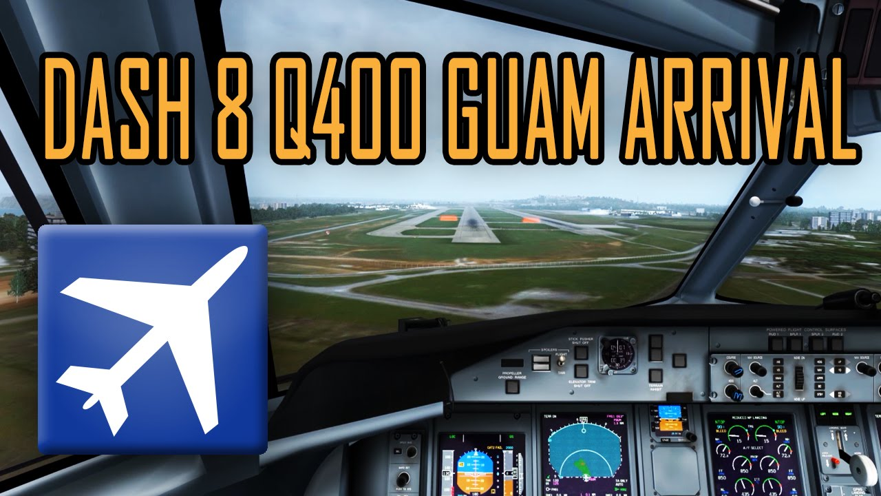 Steam общност :: Видео :: Majestic Dash 8 Q400 Guam Arrival