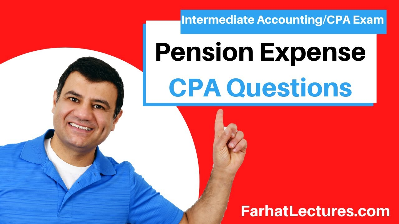 CPA Exam Questions:  Projected Benefit Obligation (PBO) and Pension Expense. Intermediate Accounting