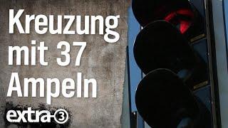 Realer Irrsinn: Kreuzung mit 37 Ampeln | extra 3 | NDR