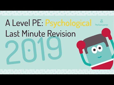 A-level PE Psychological LAST MINUTE REVISION 2019