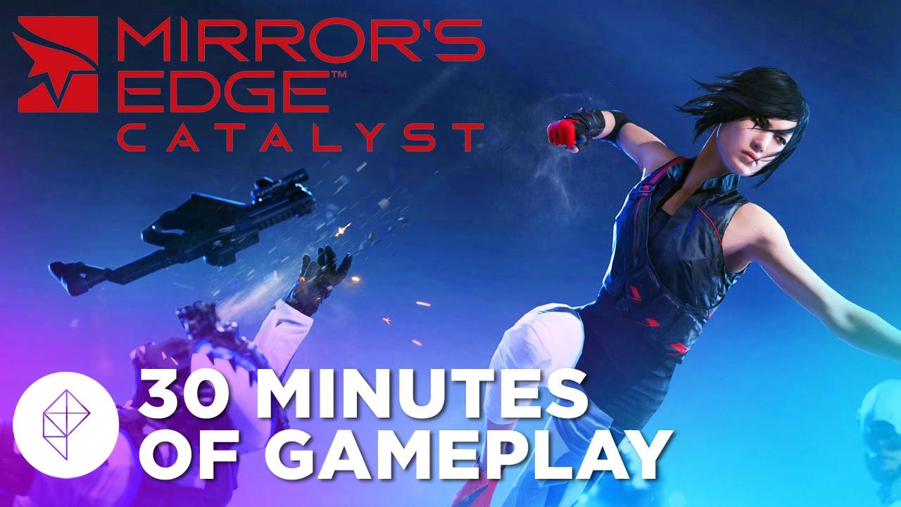 Mirror's Edge Catalyst - 30 Minutes of GAMEPLAY! (1080p ...