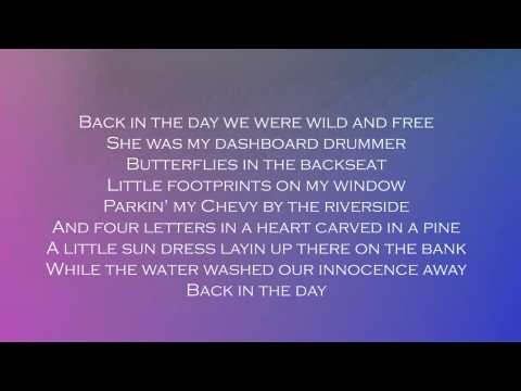 Back In The Day-  Brantley Gilbert (Lyrics)