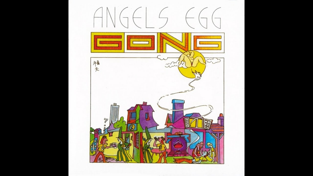 Gong Angels Egg Radio Gnome Invisible Part 2