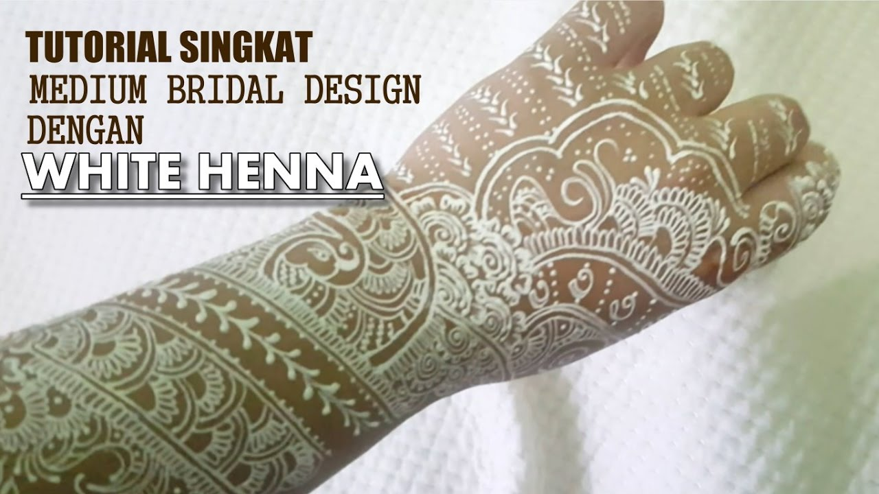 White Henna For Wedding 01 Youtube