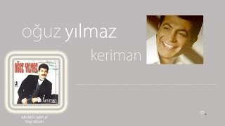 Oguz Yilmaz - Keriman  Resimi