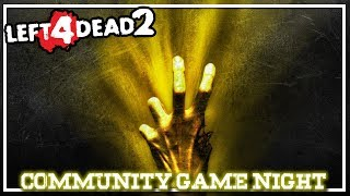Left 4 Dead 2 | Community Game Night
