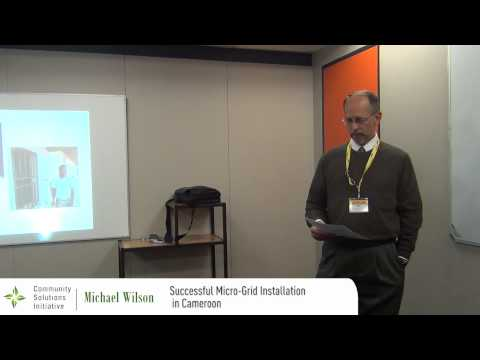 Power Africa 2012 - CSI - 12 - Michael Wilson - Successful Micro-Grid Installation in Cameroon