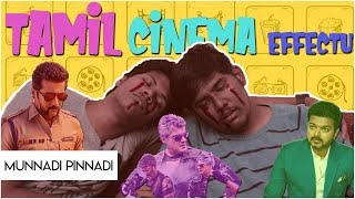 Tamil Cinema Effect   Munnadi Pinaadi   Episode 1   NYK