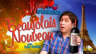 Wine of the Weekend: Beaujolais Nouveau
