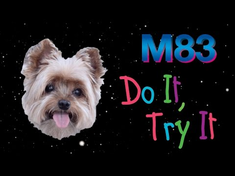 M83  Do It, Try It