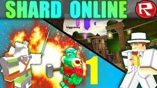 [ROBLOX: Shard Online ALPHA] - Lets Play Ep 1 - THE BEST RPG ON ROBLOX EVER!?