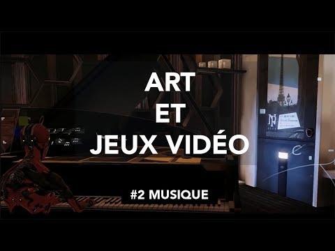 [Documentaire] Art et Jeux Vidéo : Épisode 2 - Musique