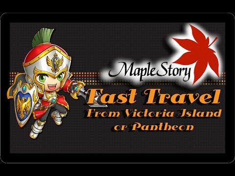 Maplestory GMS - How to Fast Travel (almost) Anywhere from Victoria Island and Pantheon