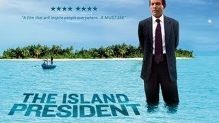 The Island President Trailer - on DVD and VOD now