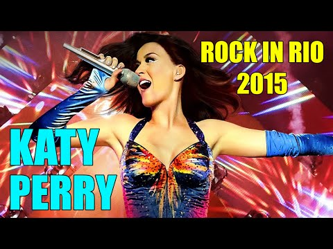 Katy Perry - Rock in Rio 2015 - FullHD