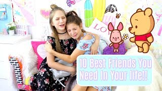 10 Best Friends You  Need In Your Life ft.Annie Rose