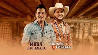 Baixar João Neto e Frederico - Moda Derramada (Clipe Oficial)