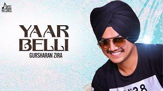 Yaar Belli   ( Full HD)   Gursharan Zira   New Punjabi Songs 2019   Latest Punjabi Songs 2019