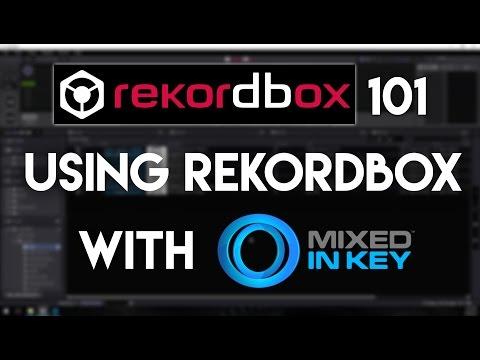 Rekordbox 101: Using Rekordbox With Mixed In Key