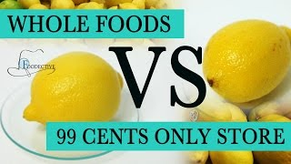Whole Foods VS Dollar Store (99 cents Store)