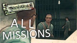 Manhunt 2 - All Missions Marathon [Uncensored]