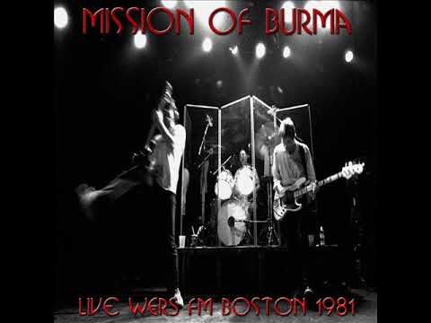 MISSION OF BURMA - Live - 24.01.1981 - WERS FM Radio (Boston, MA) (FULL/COMPLETE)