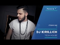 DJ KIRILLICH Tech House Pioneer DJ TV Moscow mp3