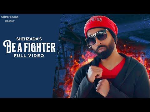SHEHZADA : BE A FIGHTER | HANJI NAWAB | MOTIVATIONAL HINDI RAP SONG 2019