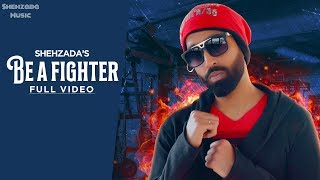 SHEHZADA : BE A FIGHTER | HANJI NAWAB | MOTIVATIONAL HINDI RAP SONG 2019