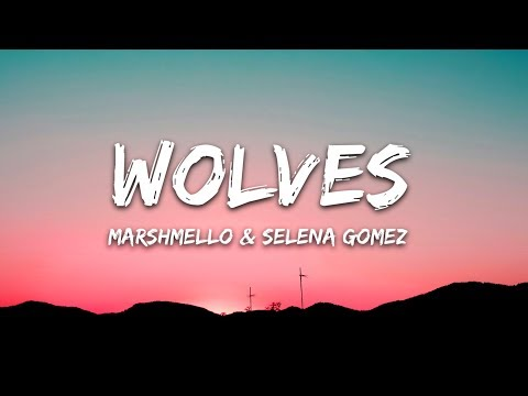 selena-gomez,-marshmello---wolves-(lyrics)