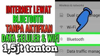 Internet lewat bluetooth tanpa nyalakan data seluler & wifi