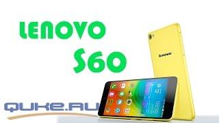 Обзор Lenovo S60 - яркий дизайн и широкие возможности < Quke.ru >