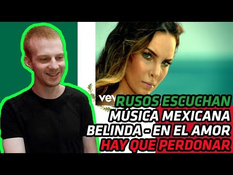 RUSSIANS REACT TO MEXICAN MUSIC | Belinda - En El Amor Hay Que Perdonar | REACTION