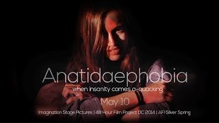 Anatidaephobia - Imagination Stage | 48 Hour Film Festival DC