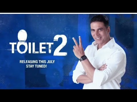 Toilet 2 Official Teaser | Akshay Kumar | July 2018 | Subscribe For More